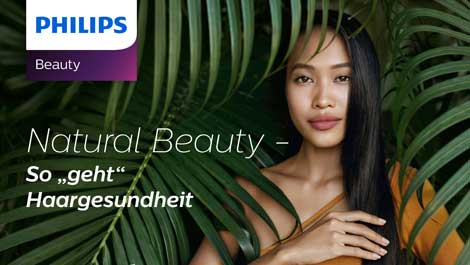 "Natural Beauty - So ""geht"" Haargesundheit"